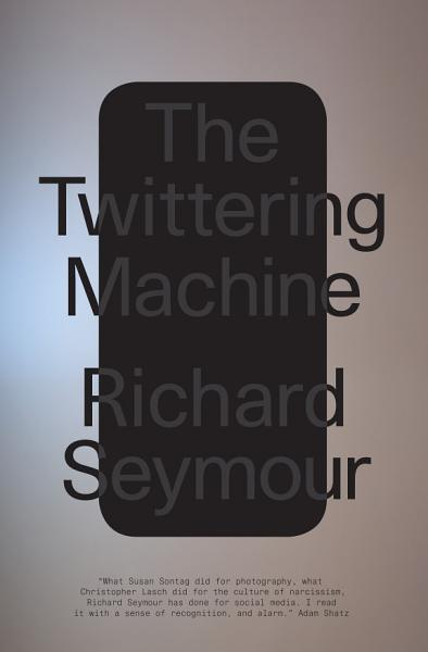 Download The Twittering Machine Book