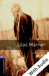 Silas Marner - With Audio Level 4 Oxford Bookworms Library: Edition 3