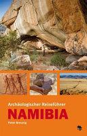Arch  ologischer Reisef  hrer Namibia PDF