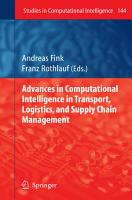 Advances in Computational Intelligence in Transport  Logistics  and Supply Chain Management PDF