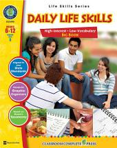 Daily Life Skills Big Book Gr. 6-12