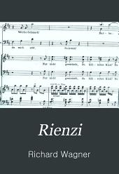 Rienzi: letzte der Tribunen; grosse tragische Oper in fünf Akten