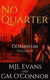No Quarter_Dominium_Volume 4