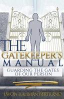 The Gatekeeper s Manual PDF