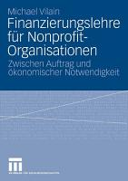 Finanzierungslehre f  r Nonprofit Organisationen PDF