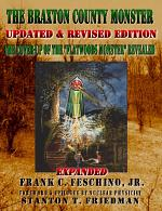"""The Braxton County Monster Updated & Revised Edition The Cover-up of the """"Flatwoods Monster"""" Revealed Expanded"""