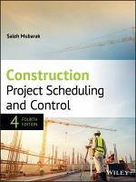 Construction Project Scheduling and Control PDF