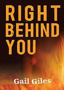 Right Behind You Book