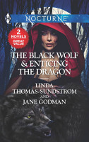The Black Wolf   Enticing the Dragon PDF