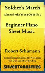 Soldier's March Album for the Young Opus 68 Number 2 Beginner Piano Sheet Music
