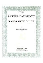 The Latter-day Saints' Emigrants' Guide, from Council Bluffs to the Valley of the Great Salt Lake