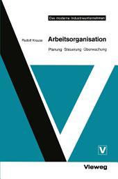 Arbeitsorganisation: Planung · Steuerung · Überwachung