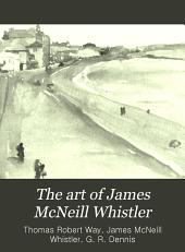 The Art of James McNeill Whistler: An Appreciation