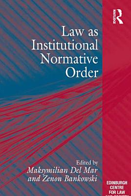 Law as Institutional Normative Order PDF