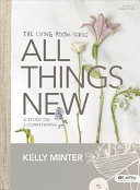 All Things New   Bible Study Book PDF