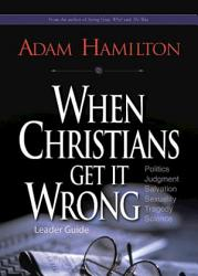 When Christians Get It Wrong Leader Guide Book PDF