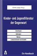 Kinder  und Jugendliteratur der Gegenwart PDF