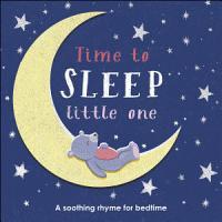 Time to Sleep  Little One PDF