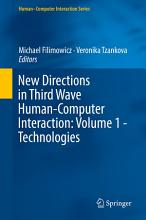 New Directions in Third Wave Human Computer Interaction  Volume 1   Technologies PDF