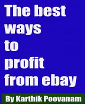 The best ways to profit from ebay