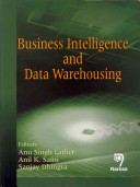 Business Intelligence and Data Warehousing