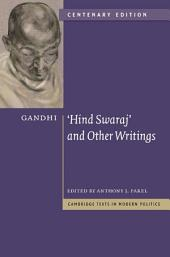 Gandhi: 'Hind Swaraj' and Other Writings: Edition 2