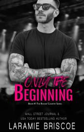 Only The Beginning (Contemporary Romance)