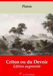 Criton ou du Devoir: Nouvelle édition augmentée