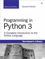 Programming In Python 3 Book PDF