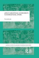 Japan s Subnational Governments in International Affairs PDF