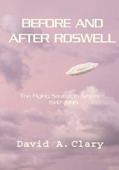 Before and After Roswell: The Flying Saucer in America, 1947-1999