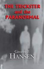 The Trickster and the Paranormal