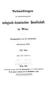 Verhandlungen der Kaiserlich-Königlichen Zoologisch-Botanischen Gesellschaft in Wien: Band 31
