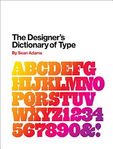 The Designer s Dictionary of Type PDF