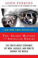 The Secret History of the American Empire Book