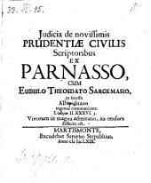 Judicia de novissimis prudentiae civilis scriptoribus ex Parnasso ... communicata. - Martismonte, Saturius Stepabhius 1669