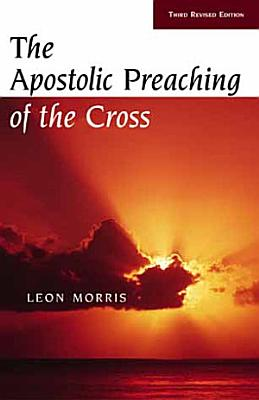 The Apostolic Preaching of the Cross