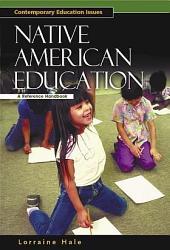 Native American Education: A Reference Handbook