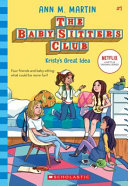 Baby Sitters Club  1  Kristy s Great Idea Book