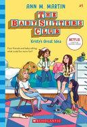 Baby Sitters Club  1  Kristy s Great Idea