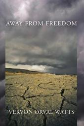 Away from Freedom: The Revolt of the College Economists