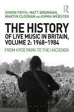The History of Live Music in Britain, Volume II, 1968-1984