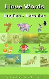 I love Words English - Estonian