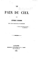 Le Pain du Ciel  Par l   v  que Bugnion   Extracts from Swedenborg s Arcana C  lestia   PDF