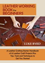 Leather Working Book for Beginners