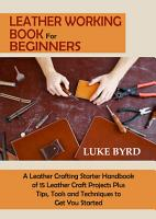 Leather Working Book for Beginners PDF