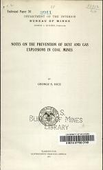 Notes on the Prevention of Dust and Gas Explosions in Coal Mines