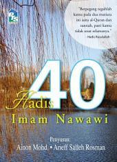 Hadis 40: Rujukan pantas kehidupan Islami