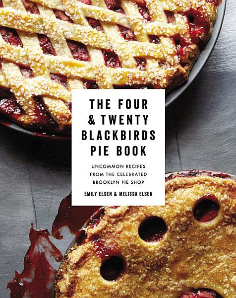Download The Four   Twenty Blackbirds Pie Book Book