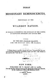 Indian Missionary Reminiscences: Principally of the Wyandot Nation